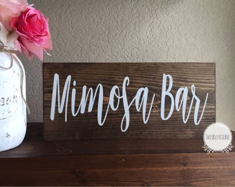 Mimosa, Mimosa Bar, Mimosa Bar Sign, Reception Sign, Wedding Decor, Brunch Sign, Bridal Shower, Engagement Party, Baby Shower Decor