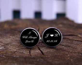 I Will Always Love You, Custom Initials, Date, Any Text, Personalized Cufflinks, Groom Cufflinks, Custom Wedding Cufflinks, Wedding Keepsake