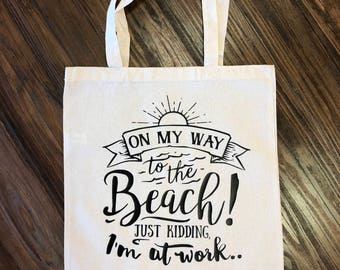 """Tote Bag""""On my Way to the Beach"""""""