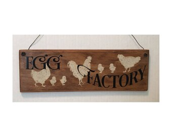 Egg Factory, Chicken Coop Sign Hen House Sign Kitchen Sign Wood Sign Roosters and Hens
