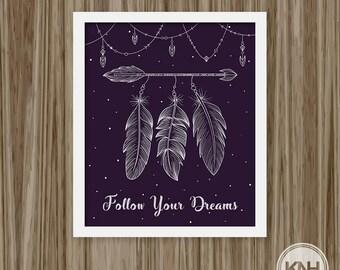 Follow Your Dreams, Digital Poster, DreamCatcher