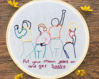 Mom Jeans SNL Embroidery Hoop