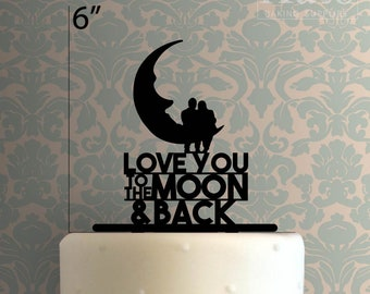 Love You to the Moon and Back 225-015 Cake Topper