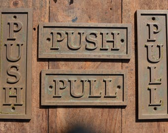 PUSH Door Sign & PULL Door Sign. Vertical or Horizontal. Small, New, Cast Bronze Resin Door or Gate Signs. Cafe, Restaurant, Bar or Home.