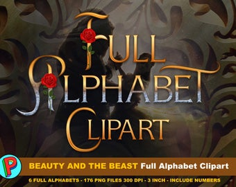 Beauty and the Beast Movie 2017 - Full Alphabet Clipart - 6 Full Alphabets - 3 Inches - 300 dpi - La Bella y la Bestia - Instant Download