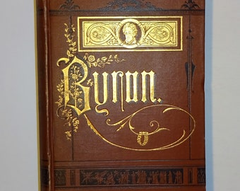 c. 1880's LORD BYRON Poetical Works, Illustrated, Complete in One Volume, with Chronology and Illustrative Notes