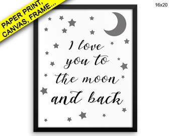 I Love You The Moon And Back Canvas Art I Love You The Moon And Back Printed I Love You The Moon And Back Nursery Art I Love You Printed To