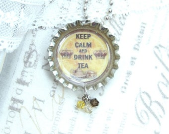 Tea Necklace Keep Calm Necklace Teacup Necklace Tea Lover Gift Bottle Cap Necklace Tea Party Necklace