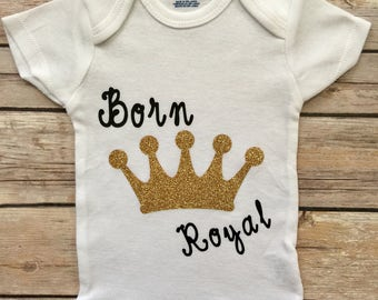 Born Royal Baby Girl Outfit®, Newborn Outfit, Baby Shower Gift, Baby Girl Gift, Baby Girl Onesie®, Coming home outfit®, Infant Clothing