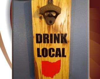 Drink Local - Handy Bottle Opener - Beer Lover - Beer Bottle Openers - Wall Mounted Bottle Openers - Useful Gifts - Bottle Opener