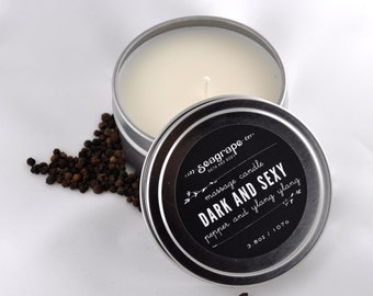 Dark and Sexy... Soy Massage Candle ( Black Pepper and Ylang Ylang ) 6oz