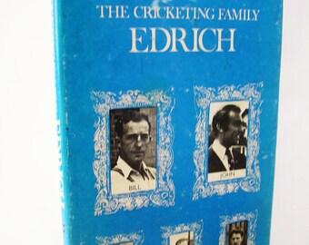The Cricketing Family Edrich Ralph Barker hardback 1977 illustrated book sports pictures british sport 1970s seventies 70s batting 74