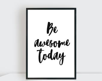 BE AWESOME today Digital art, Tipogragía, lettering, direct download