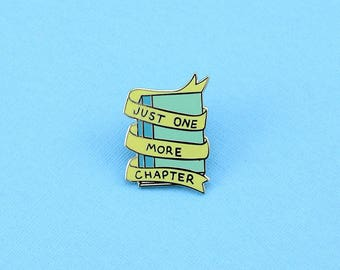 Just One More Chapter Enamel Pin // Bibliophile, Book Lover, Bookish, Introvert, Introvert Doodles // EP232