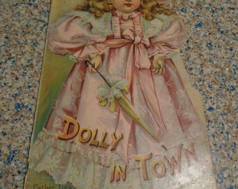 Late 1800's Dolly In Town Book by Raphael Tuck and Sons