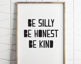 Be silly, be kind, be honest, scandinavian kids wall decor, printable scandinavian decor, scandi decor download, kids room art