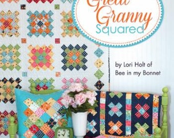 Great Granny Squared by Lori Holt of Bee in my Bonet