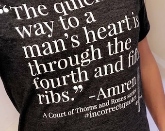 Amren Incorrect Quote - Sarah J. Maas A Court of Thorns and Roses T Shirt - Feyre & Rhysand - ACOTAR ACOMAF ACOWAR