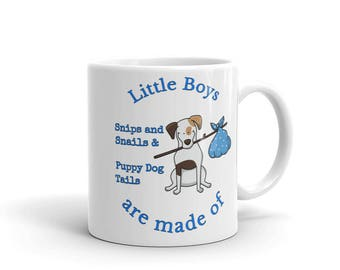 Little Boys are made of Snips and Snails & Puppy Dog Tails Blue Double Sided Mug 11oz 15oz