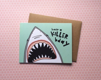 Killer card etsy have a killer birthday greeting card shark birthday card birthday card funny birthday bookmarktalkfo Gallery