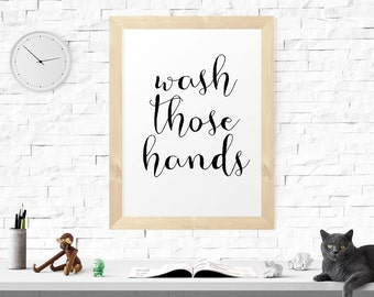 Motivational Print, Wash Those Hands, Bathroom Prints, Bathroom Decor, Printable Quote, Scandinavian Print, Inspirational Printable Art