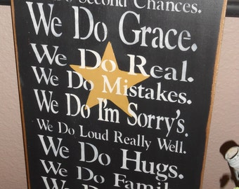 IN THIS HOUSE, second, chances, mistakes, we do love,  primitive wood sign