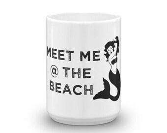 Meet Me at the Beach Mug