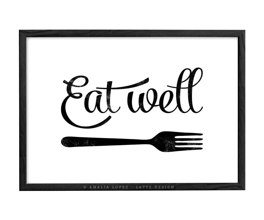 Kitchen art. Eat well. Kitchen print kitchen wall art Kitchen