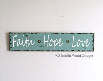 "Sale! Faith, Hope, Love Distressed Wood Sign-  Pallet, Reclaimed Wood, Urban, Farmhouse, Boho and Industrial Decor - 22"" by 5"""