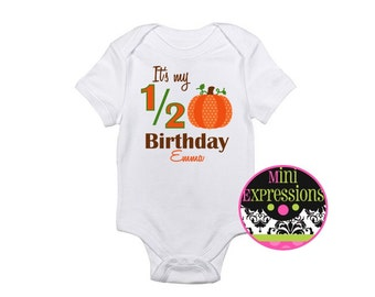 It's My Half Birthday Shirt or Bodysuit Personalized Just for You
