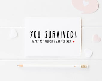 Funny 1st Wedding Anniversary Card, You Survived! 1 Year Wedding Anniversary, Happy Couple Card, First Anniversary For The Happy Couple
