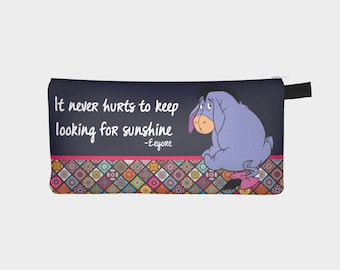 Makeup or Pencil Case Eeyore quotes inspiration of Winnie the pooh
