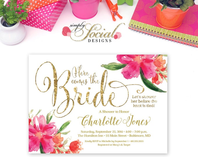 Hot Pink Floral Bridal Shower Invitation - Printable Here Comes the Bride Gold Glitter Glam Watercolor