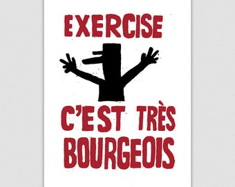 Exercise = Bourgeois, French Style Retro Protest Poster Print, Gym Art, Running Workout Print, Home Decor, Mid Century Modern Art, Wall Art