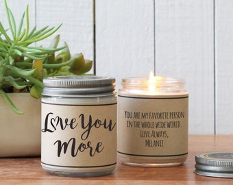 Love You More Soy Candle | I Love You Gift | Valentine's Day Gift | Boyfriend Gift | Husband Gift | Valentine's Day Candle