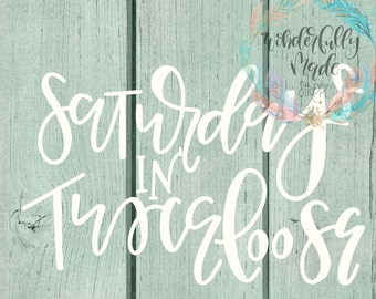 Saturdays in Tuscaloosa Hand-Lettered SVG: Football Cut File