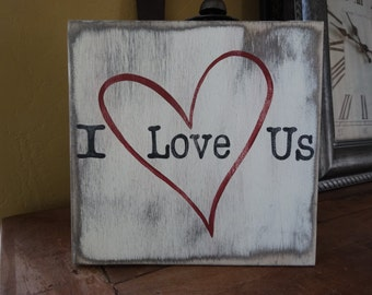 I Love Us sign. Valentine's day wood sign/ Valentine Day sign/ Love Wall decor/ rustic love sign/ Heart decor/ Love signs/ Valentine gift