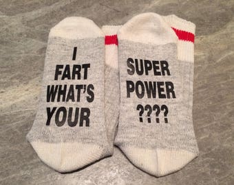 I Fart What's Your ... Super Power ???? (Socks)