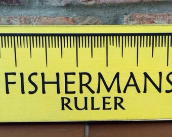 Fishermans ruler. Hunting and fishing decor. Man cave, boy room, boy nursery. Rustic. Woodland nursery. Painted wood sign