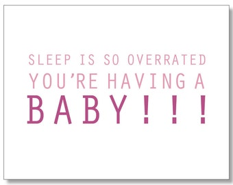 Pregnancy BABY CARD. Funny Card for a Pregnant Friend. Congratulations Baby Girl on the Way. Baby Girl Shower Card