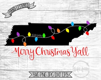Merry Christmas Y'all Tennessee Christmas Lights SVG / Merry Christmas Y'all Cut File and Printable / Commercial Use