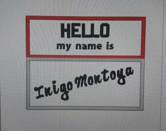 DIGITAL DOWNLOAD Hello Inigo Montoya Applique Design 2 Sizes  ITH