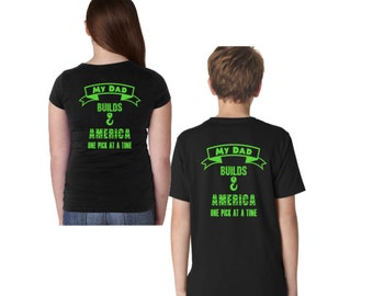 My Dad Builds America One Pick At A Time Youth Tshirts