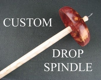 Customize Your Drop Spindle