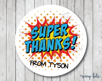 Personalized Super Thanks Labels, Super Hero Party Stickers, Super Hero Thank You Labels or Tags