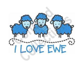I Love Ewe - Machine Embroidery Design, Sheep - Machine Embroidery Design