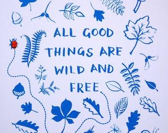 Aller guten Dinge sind Wild und frei Thoreau Quote Kunstdruck