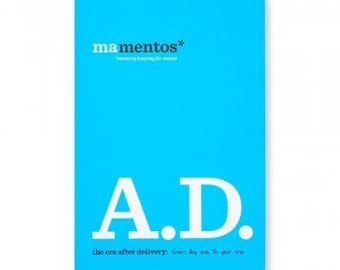 Mamentos A.D. After Delivery From Day One to Year One Journal
