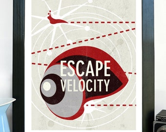 Science Poster Art Print Original Science Illustration - Escape Velocity Science Art - Wall Art