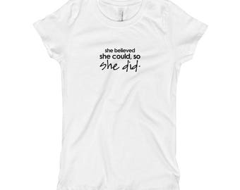 She Believed She Could Girl's T-Shirt